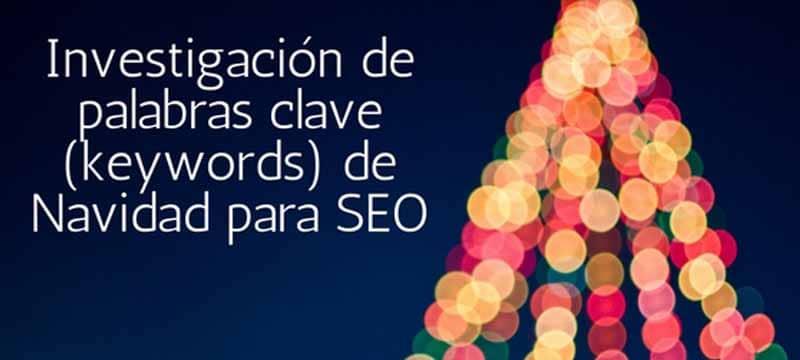 Investigación de palabras clave(keywords) de Navidad para SEO