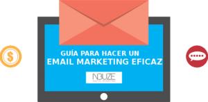Guía para hacer un email marketing eficaz