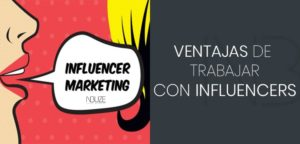 Ventajas de trabajar con influencers