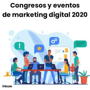 Congresos y eventos de marketing digital 2020
